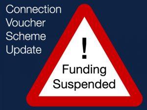 Connection Voucher Scheme Suspended